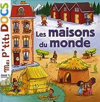 Les maisons du monde st phanie ledu babelio for Les habitations du monde