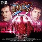 Fortuitas (Blake's 7: The Classic Aud...