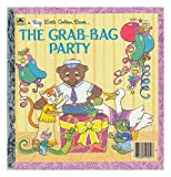 The Grab-Bag Party (A Big Little Golden Book) (0307102521) by Maestro, Betsy