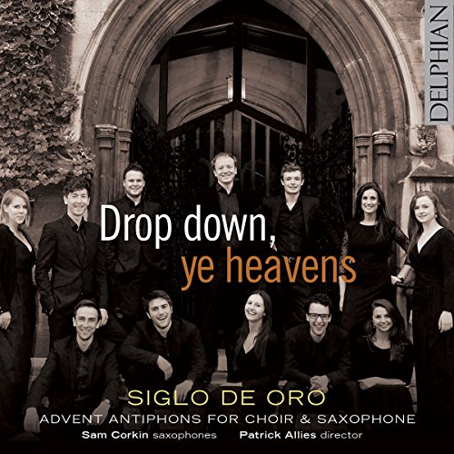 drop-down-ye-heavens-advent-antiphons-for-choir-saxophone
