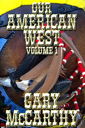 our-american-west-volume-1