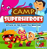 Camp Superheroes: Attack of the Giant Sea Monsters [Adventure Books for Kids] (Big Red Balloon Book 11)
