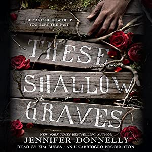 These Shallow Graves Audiobook