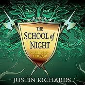 The School of Night: Creeping Terror | Justin Richards