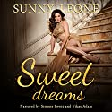 Sweet Dreams Audiobook by Sunny Leone Narrated by Simone Lewis, Vikas Adam