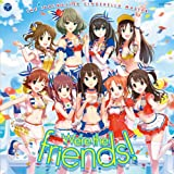 THE IDOLM@STER CINDERELLA GIRLS!!「We're the friends!」