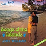 Songs of the Islands in the Style of Andy Williams