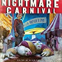 Nightmare Carnival (       UNABRIDGED) by Dennis Danvers, Ellen Datlow (editor) Narrated by Jed Drummond