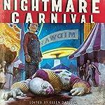 Nightmare Carnival   Dennis Danvers,Ellen Datlow (editor)