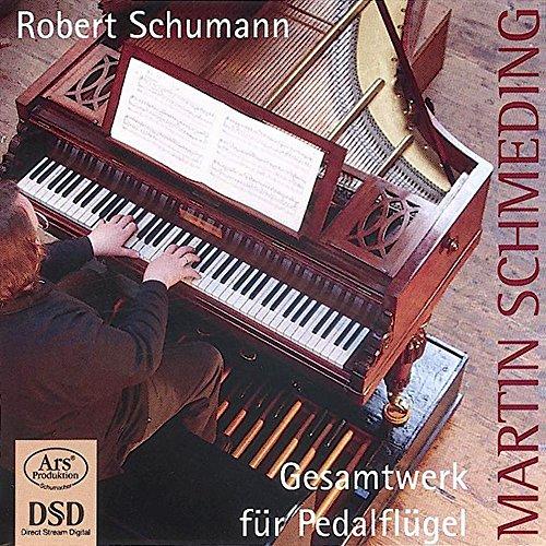 SACD : SCHUMANN / SCHMEDING - Works For Pedalflugel