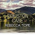 The Coniston Case | Rebecca Tope