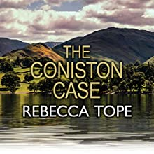 The Coniston Case (       UNABRIDGED) by Rebecca Tope Narrated by Julia Franklin