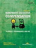 img - for Nonprofit Executive Compensation: Planning, Performance, and Pay book / textbook / text book
