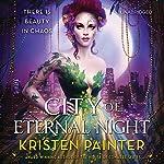 City of Eternal Night | Kristen Painter
