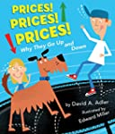 Prices! Prices! Prices!: Why They Go...