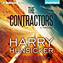 The Contractors Audiobook by Harry Hunsicker Narrated by Luke Daniels