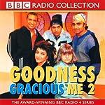 Goodness Gracious Me 2   BBC Audiobooks
