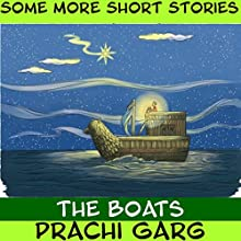 The Boats Audiobook by Prachi Garg Narrated by John Hawkes