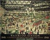 Vintage Train & Rail Poster Waterloo Station Railway VTARP011