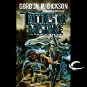 Tactics of Mistake: Dorsai Series, Book 4 (       UNABRIDGED) by Gordon R. Dickson Narrated by Stefan Rudnicki