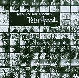 Nadirs Big Chance by PETER HAMMILL (2006-09-25)
