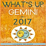 What's up Gemini in 2017 | Lauren Delsack