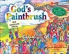 Gods Paintbrush by Sasso, Sandy Eisenberg…