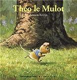 """Afficher """"Théo le mulot"""""""