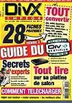 Divx & mpeg4 Hors serie n� 3 Guide du...