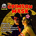 The Crimson Mask: Volume 1 Audiobook by Terrence P. McCauley, Gary Lovisi, C. William Russette, J. Walt Layne Narrated by Roberto Scarlato