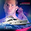 Lights Audiobook by Perie Wolford Narrated by Steven Morgan