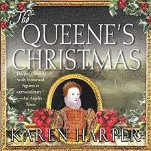 The Queene's Christmas: An Elizabeth I Mystery, Book 6 Audiobook by Karen Harper Narrated by Katherine Kellgren
