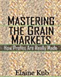 Mastering the Grain Markets: How Prof...