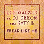 Freak Like Me (feat. Katy B) [Radio E...