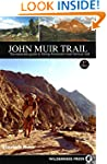 John Muir Trail: The Essential Guide...