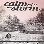 Calm Before the Storm | Angelica Kate