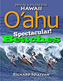 img - for Oahu Spectacular Beaches: Driving & Discovering Hawaii book / textbook / text book
