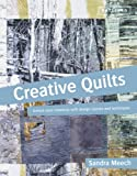 Creative Quilts: Unlock Your Creativity with Design Classes and Techniques