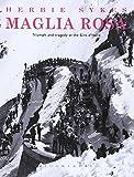 Maglia Rosa 2nd Edition: Triumph and Tragedy at the Giro D'Italia (Rouleur)