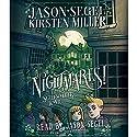 Nightmares! The Sleepwalker Tonic Audiobook by Jason Segel, Kirsten Miller Narrated by Jason Segel