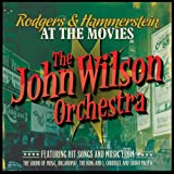 Rodgers & Hammerstein at the Moviesby The John Wilson Orchestra