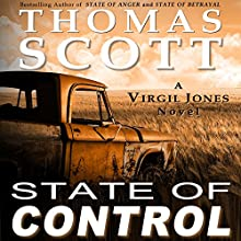 State of Control: Detective Virgil Jones Mystery Series, Book 3 | Livre audio Auteur(s) : Thomas Scott Narrateur(s) : Daniel Dorse