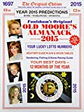 Old Moore's Almanack 2015: Published Under the Original Copyright Dating Back to 1697