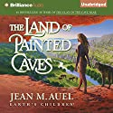 The Land of Painted Caves: Earth's Children, Book 6 (       UNABRIDGED) by Jean M. Auel Narrated by Sandra Burr