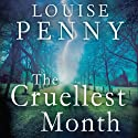 The Cruellest Month: Chief Inspector Gamache, Book 3 Audiobook by Louise Penny Narrated by Adam Sims