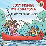 img - for Little Critter: Just Fishing with Grandma book / textbook / text book