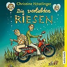 Die verliebten Riesen Hörbuch von Christine Nöstlinger Gesprochen von: Philipp Schepmann
