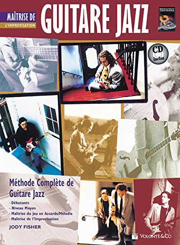 Guitare Jazz Matrise Improvisation Mastering Jazz Guitar -- Improvisation (French Language Edition), Book & CD (Complete Method)  [Fisher, Jody] (Tapa Blanda)