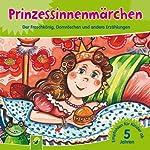 Prinzessinnenmärchen: Der Froschkönig, Dornröschen und andere Erzählungen   div.