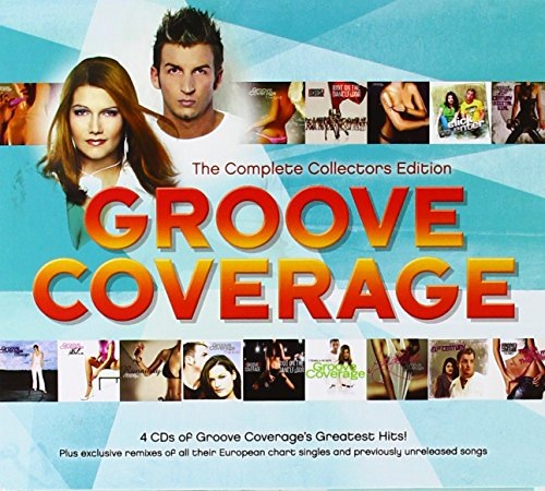 Groove Coverage - The Complete Collectors Edition - Zortam Music